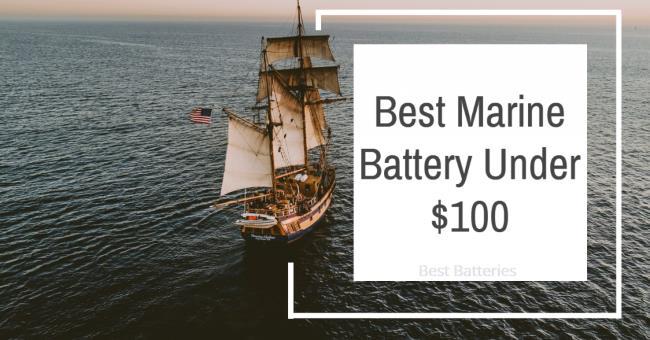 Best Marine Battery Under $100